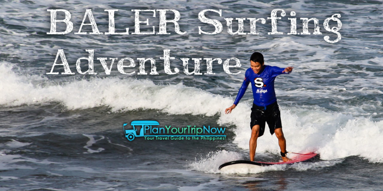Baler Surfing Adventure